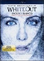 Whiteout. Incubo bianco