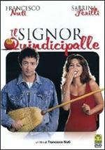 Il signor Quindicipalle (DVD)