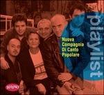 Playlist. Nuova Compagnia di Canto Popolare