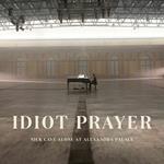 Idiot Prayer. Nick Cave Alone at Alexandra Palace