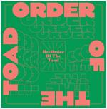 Re-Order of the Toad