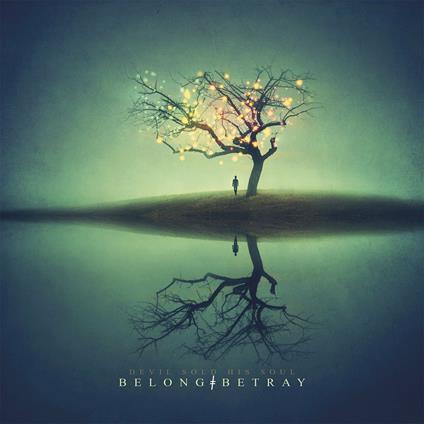 Belong Betray - Vinile LP di Devil Sold His Soul