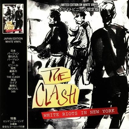 White Riots in New York. Live (Coloured Vinyl) - Vinile LP di Clash