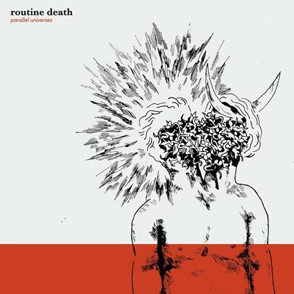 Parallel Universes - Vinile LP di Routine Death