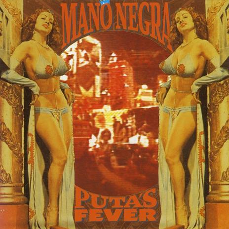 Puta's Fever - Vinile LP di Mano Negra