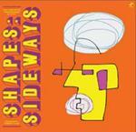Shapes. Sideways