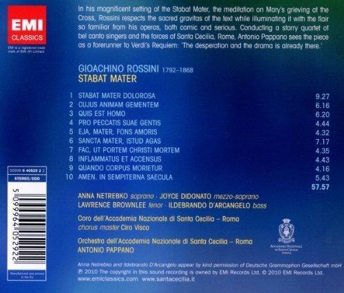 Stabat Mater - CD Audio di Gioachino Rossini,Anna Netrebko,Lawrence Brownlee,Joyce Di Donato,Ildebrando D'Arcangelo,Antonio Pappano,Orchestra dell'Accademia di Santa Cecilia - 2