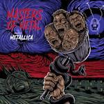 Masters of Metal. Tribute to Metallica