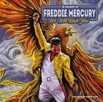In Memory of Freddy Mercury. We Will Rock You (Yellow Coloured Vinyl). A Tribute Album
