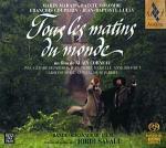Tutte Le Mattine Del Mondo (Tous Les Matins Du Monde) (Colonna sonora)