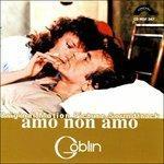 Amo Non Amo (+ Bonus Tracks)
