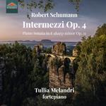 Intermezzi op.4 - Sonata per pianoforte op.11