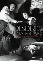 Desiderio inappagato (DVD)