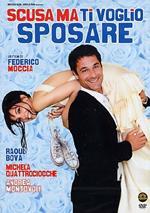 Scusa ma ti voglio sposare (DVD)