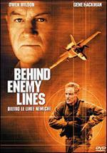 Behind enemy lines. Dietro le linee nemiche
