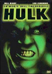 La morte dell'incredibile Hulk di Bill Bixby - DVD