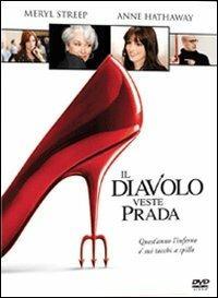 Il diavolo veste Prada di David Frankel - DVD