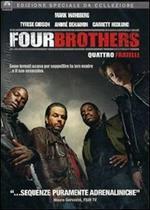 Four Brothers. Quattro fratelli