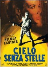 Cielo senza stelle<span>.</span> Edizione limitata e numerata di Helmut Kautner - DVD