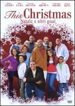 This Christmas. Natale e altri guai (DVD)