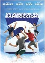 Un weekend da bamboccioni 2