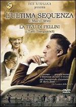 L' ultima sequenza - La tivù di Fellini