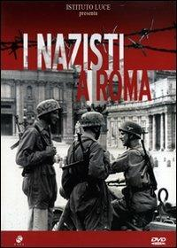 Nazisti a Roma di Mary Mirka Milo - DVD