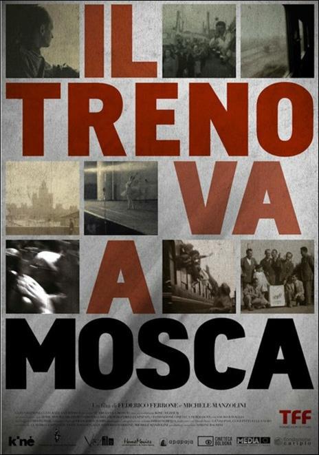 Il treno va a Mosca di Federico Ferrone,Michele Manzolini - DVD
