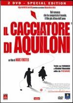 Il cacciatore di aquiloni (2 DVD)