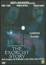 Demontown. The Exorcist Story (DVD)