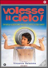 Volesse il Cielo di Vincenzo Salemme - DVD
