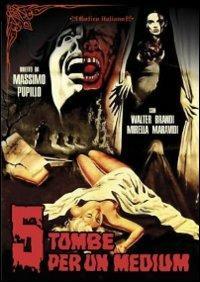 Cinque tombe per un medium di Massimo Pupillo - DVD