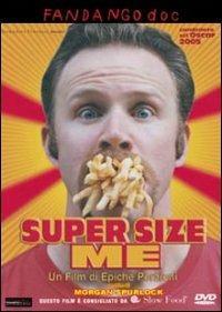 Super Size Me di Morgan Spurlock - DVD