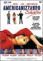 Americanizzando Shalini