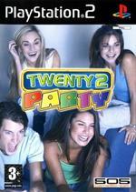 S20: Twenty 2 Party