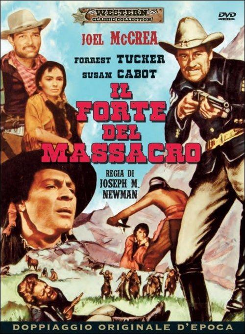 Il forte del massacro di Joseph M. Newman - DVD