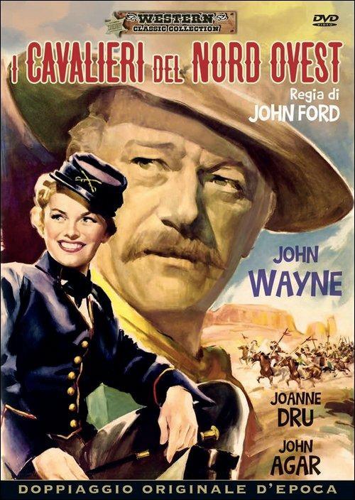 I cavalieri del Nord Ovest di John Ford - DVD