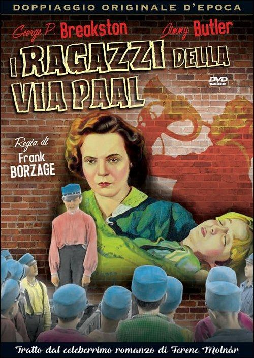 I ragazzi della via Paal di Frank Borzage - DVD