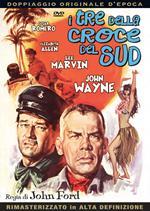 I tre della Croce del Sud (DVD)