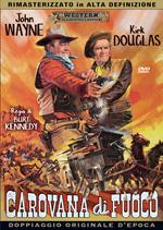 Carovana di fuoco (DVD)