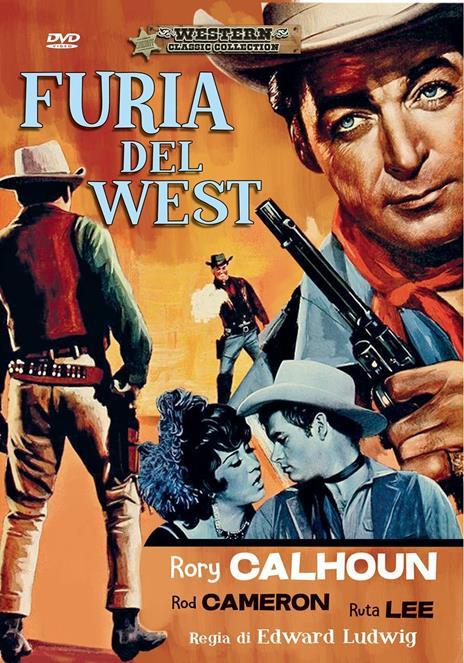 Furia del West (DVD) di Edward Ludwig - DVD