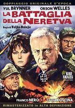 La battaglia della Neretva. Rimasterizzato in HD (DVD)