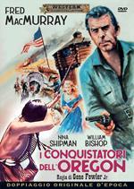 I conquistatori dell'Oregon (DVD)