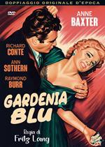 Gardenia blu (DVD)