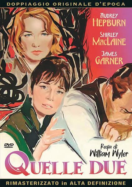 Quelle due (DVD) di William Wyler - DVD