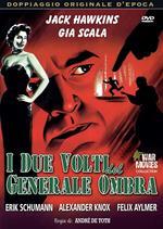 I due volti del generale ombra (DVD)