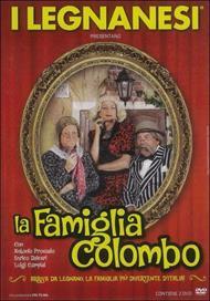 I Legnanesi. La famiglia Colombo (2 DVD)