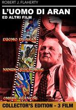 L' uomo di Aran + Nanuk l'Eschimese + Ombre bianche   (DVD)