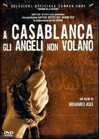 A Casablanca gli angeli non volano di Mohamed Asli - DVD