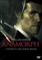 Anamorph. I ritratti del serial killer